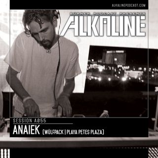 A055 - Anaiek [Wülfpack | Playa Petes Palza]