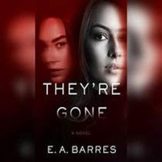E.A. Barres (Pseudonym), E.A. Aymar  - They're Gone