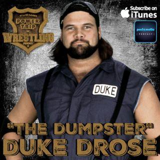 TMPToW: Duke The Dumpster Drose