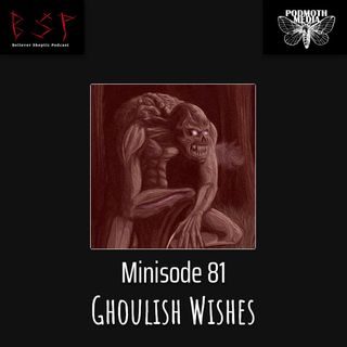 Ghoulish Wishes