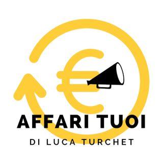 Affari Tuoi di Luca Turchet