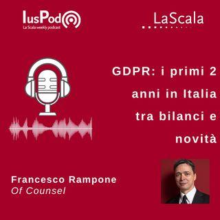 Ep. 59 IusPod GDPR: i primi 2 anni in Italia tra bilanci e novità