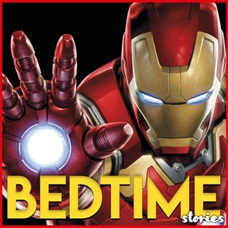 Iron Man - Bedtime Story