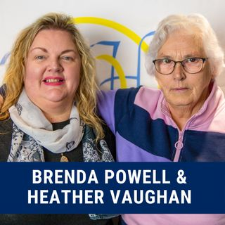 Brenda Powell & Heather Vaughan's Story