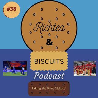 Episode 37 - Taking the Knee 'debate'