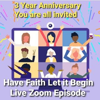 Your invited to our Zoom 3 Year Celebration