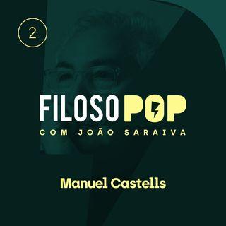 FilosoPOP 002 - Manuel Castells