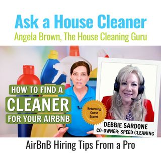 House Cleaners for Your Turnover Service with Debbie Sardone