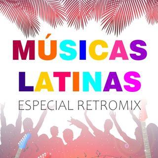 Especial músicas LATINAS - Latin Musics