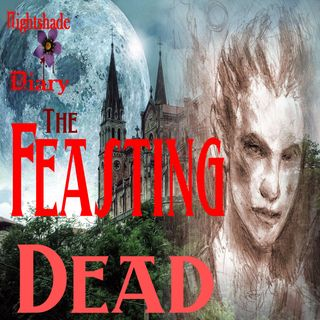 The Feasting Dead   A Very Dark Tale   Podcast