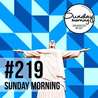 JESUS 4 - Ihm nachfolgen | Sunday Morning #219