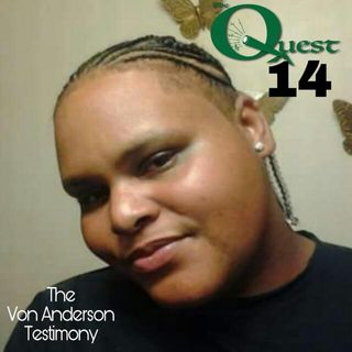 The Quest 14. Von Anderson