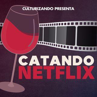Catando Netflix • Series y Películas