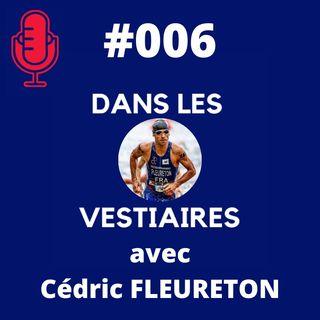 #06 Cedric FLEURETON