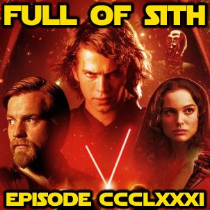 Episode CCCLXXXI: Revenge of the Sith