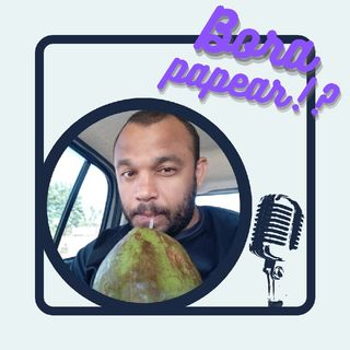 Episódio 2 - Bora Papear!?