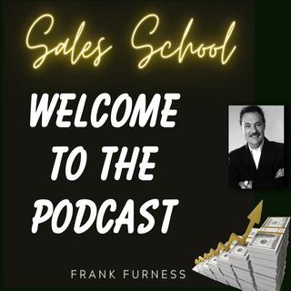 Welcome to the Sales School Podcast Series