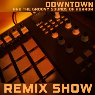Downtown remix show 160918