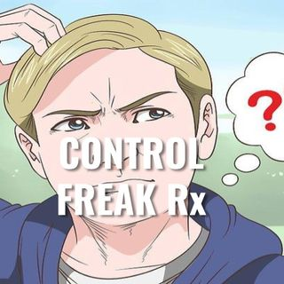 Control Freak Rx - Morning Manna #2705