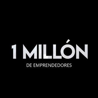 Episodio 2 - Un Millón De Emprendoedores