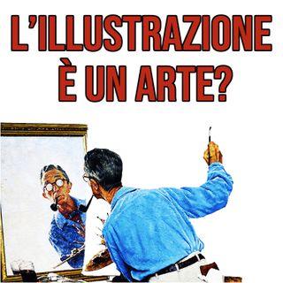 L' Illustrazione è un Arte?