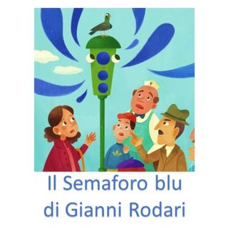 Il Semaforo blu di Gianni Rodari