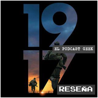 """Episodio 15 (Temporada 2) - Reseña: 1917 """"Una Poesía Bélica"""""""