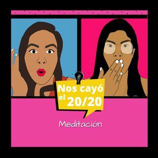 Meditación. Episodio 33