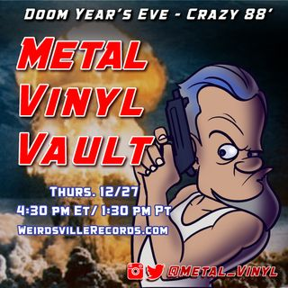 Metal Vinyl Vault - Crazy 88 Strikes Back Again!