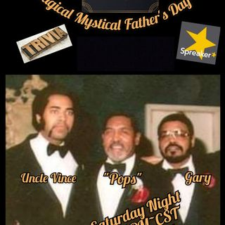 The Magical Mystical Music Show Father`s Day 6-19-2021