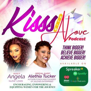 KISSS Conversation With Author, Coach & Founder Of Jolease Enterprises, Alethia Tucker