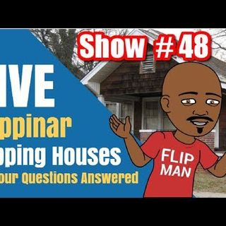 Flipping Houses | Live Show #48 Flippinar: House Flipping With No Cash or Credit 03-29-18