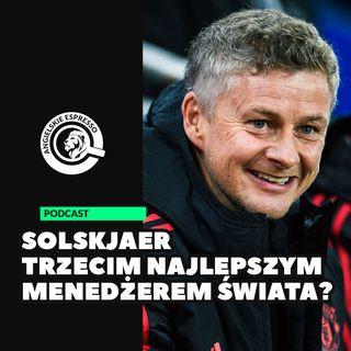 Solskjaer trzecim najlepszym menedżerem świata?