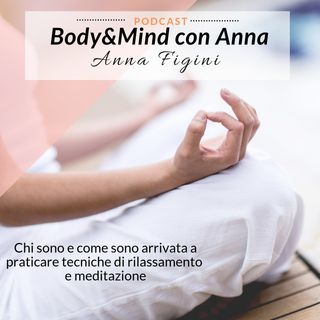 Chi sono e come ho iniziato a praticare tecniche di rilassamento e meditazione
