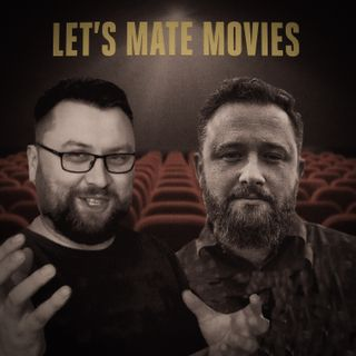 "Trailer podcastu ""Let's Mate Movies"""