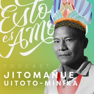 Medicina y territorio: el amor para Jito, sanador del Amazonas