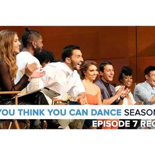 So You Think You Can Dance 14 | Episode 7 Recap Podcast