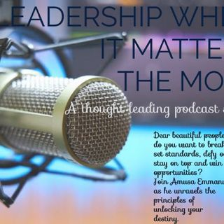 LEADERSHIP WHEN IT MATTERS THE MOST