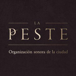 La Peste: Organización sonora de la ciudad (Clara Bejarano)