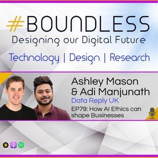 EP79: Ashley Mason & Adi Manjunath from Data Reply UK: How AI Ethics can shape Businesses