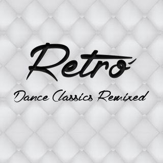 Retro'-Dance Classic Remixed