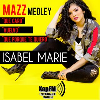 Isabel Marie - Mazz Medley