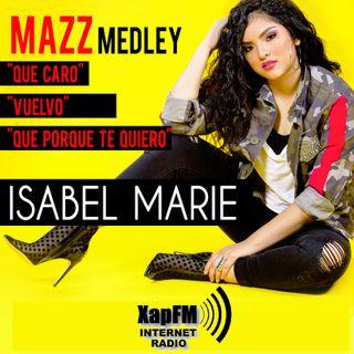 Isabel Marie - Mazz Medley