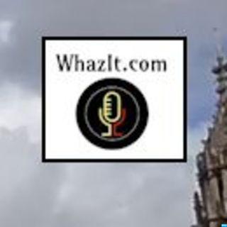 WhazIt.com's Podcast