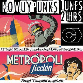 No Muy Punks Charla con Jorge Vazquez