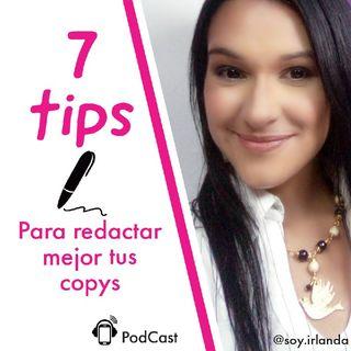 7 Tips Para Redactar Mejor Tus Copys