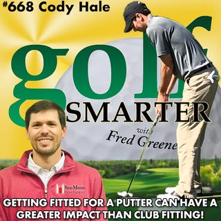 Getting Fitted for a Putter Could Have Greater Impact than a Golf Club Fitting... with Cody Hale
