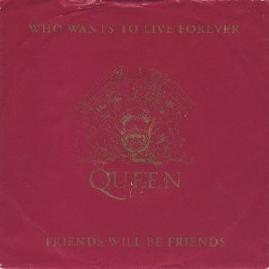 Queen WHO WANTS TO LIVE FOREVER