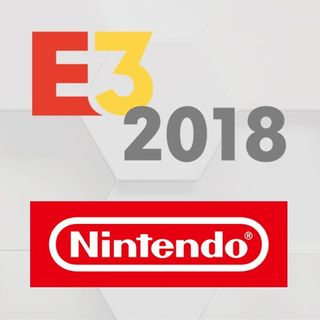 E3 2018:  Video Games 2 the MAX: Nintendo E3 Direct Review, Final Press Conference Rankings