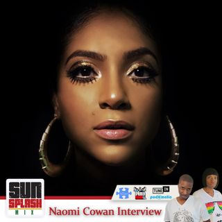 Sunsplash Mix Show Naomi Cowan Interview